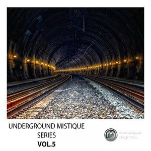 VARIOUS - Underground Mistique Series Vol 5