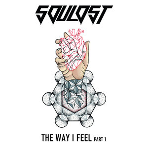 SOULOST - The Way I Feel Pt 1