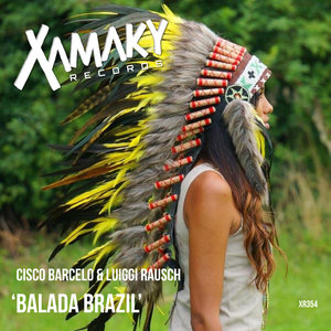 CISCO BARCELO/LUIGGI RAUSCH - Balada Brazil
