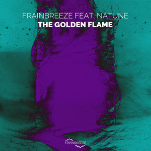 FRAINBREEZE FEAT NATUNE - The Golden Flame