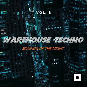 VARIOUS - Warehouse Techno Vol 8 (Sounds Of The Night)