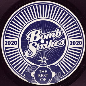 VARIOUS - Bombstrikes: The Best Of 2020