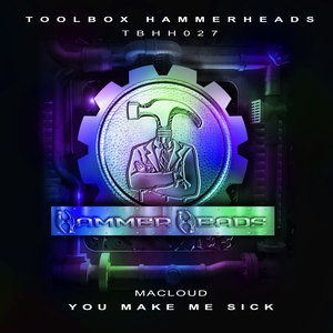 MACLOUD - You Make Me Sick