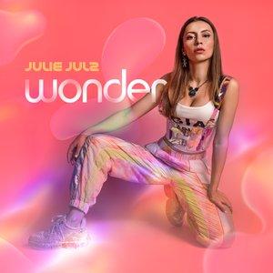 JULIE JULZ - Wonder