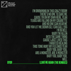 BYOR - Leave Me Again (The Remixes)