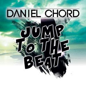 DANIEL CHORD - Jump To The Beat