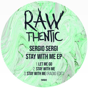 SERGIO SERGI - Stay With Me EP