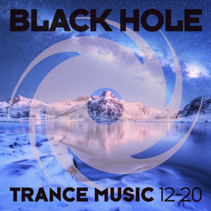 VARIOUS - Black Hole Trance Music 12-20