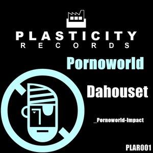 DAHOUSET - Pornoworld