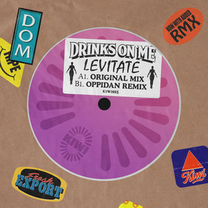 DRINKS ON ME - Levitate