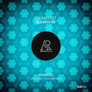 CYANTIST - Elevate EP
