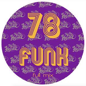 THE BIG HUSTLE - 78 Funk
