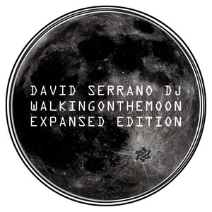 DAVID SERRANO DJ - Walking On The Moon