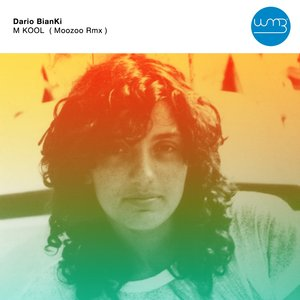 DARIO BIANKI - M KOOL (Moozoo Remix)