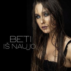 BETI - Is Naujo