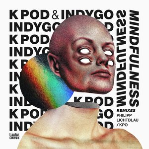 K POD/INDYGO - Mindfulness