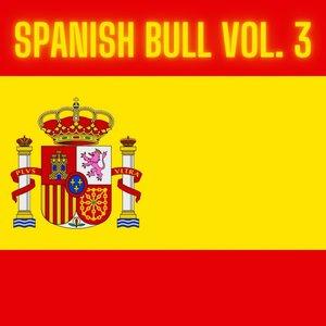 VARIOUS - Spanish Bull Vol 3