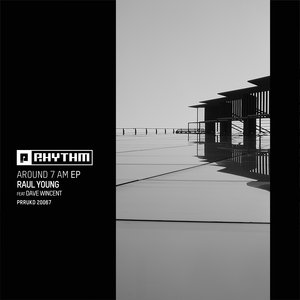 RAUL YOUNG - Around 7 AM EP