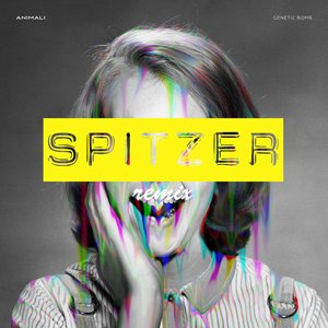 ANIMALI - Genetic Bomb (Spitzer Remix)