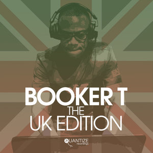 VARIOUS - Quintessential Sessions: Booker T - The U.K. Edition (unmixed tracks