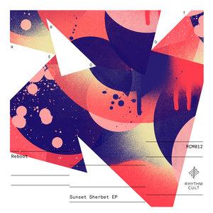 REBOOT - Sunset Sherbet