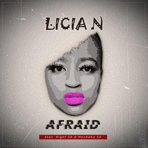 LICIA N feat RIGHT SA/MASHABA SA - Afraid