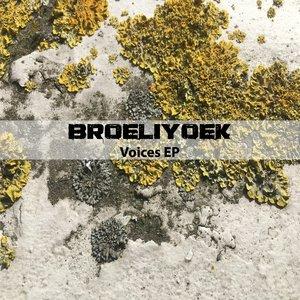 BROELIYOEK - Voices EP