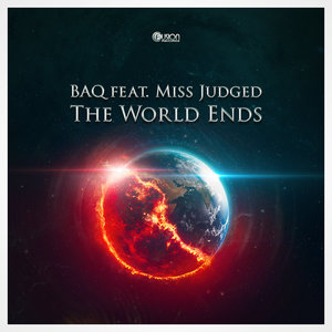 BAQ FEAT MISS JUDGED - The World Ends