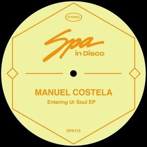 MANUEL COSTELA - Entering Ur Soul EP