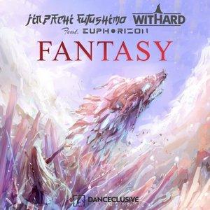 JINPACHI FUTUSHIMO/WITHARD FEAT EUPHORIZON - Fantasy