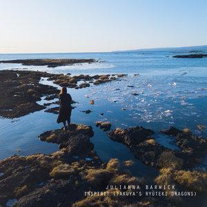 JULIANNA BARWICK - Inspirit (Takuya's Ryuteki Dragons)