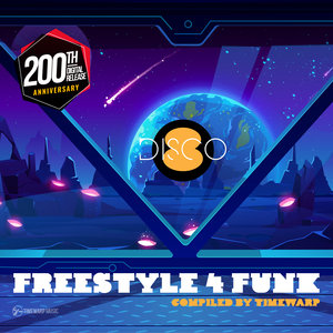 TIMEWARP/VARIOUS - Freestyle 4 Funk 8 (Compiled By Timewarp) #Disco