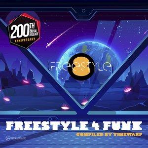 TIMEWARP/VARIOUS - Freestyle 4 Funk 8 (Compiled By Timewarp) #Freestyle