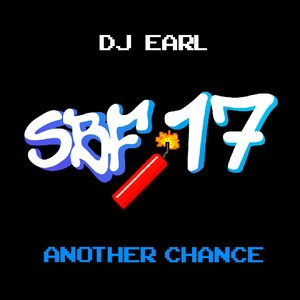 DJ EARL - Another Chance (SBF17)