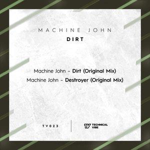 MACHINE JOHN - Dirt