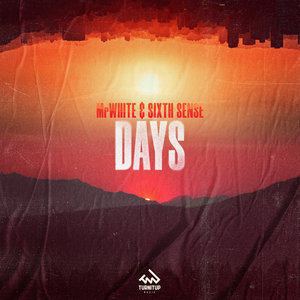 MRWHITE/SIXTH SENSE - Days (Club Mix)