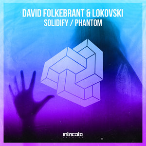 DAVID FOLKEBRANT/LOKOVSKI - Solidify, Phantom
