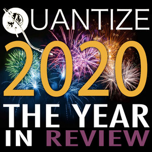 VARIOUS - Quantize 2020: The Year In Review - Compiled & Mixed By Thommy Davis