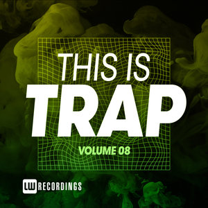 VARIOUS - This Is Trap Vol 8