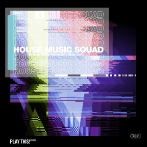 VARIOUS - House Music Squad #31