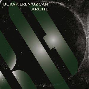BURAK EREN OZCAN - Arche