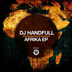 DJ HANDFULL - Afrika EP