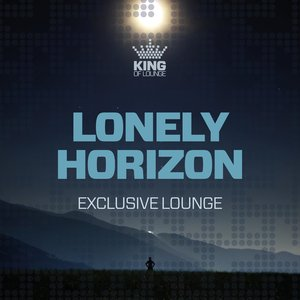 VARIOUS - Lonely Horizon - Exclusive Lounge