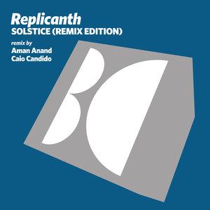 REPLICANTH - Solstice (Remix Edition)