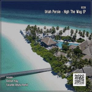 URIAH PERSIE - High The Way EP
