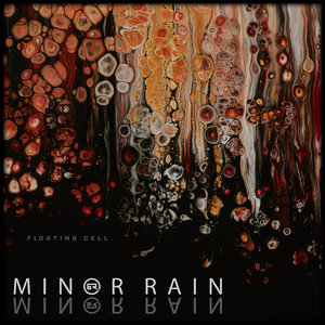 MINOR RAIN - Floating Cell