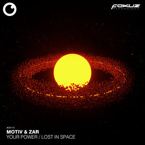 ZAR/MOTIV - Your Power/Lost In Space
