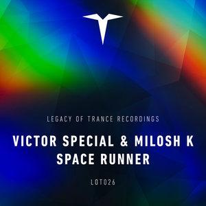 VICTOR SPECIAL/MILOSH K - Space Runner