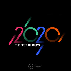 VARIOUS - The Best Of 2020 Nu Disco