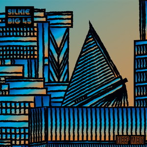 SILKIE - Big 45
